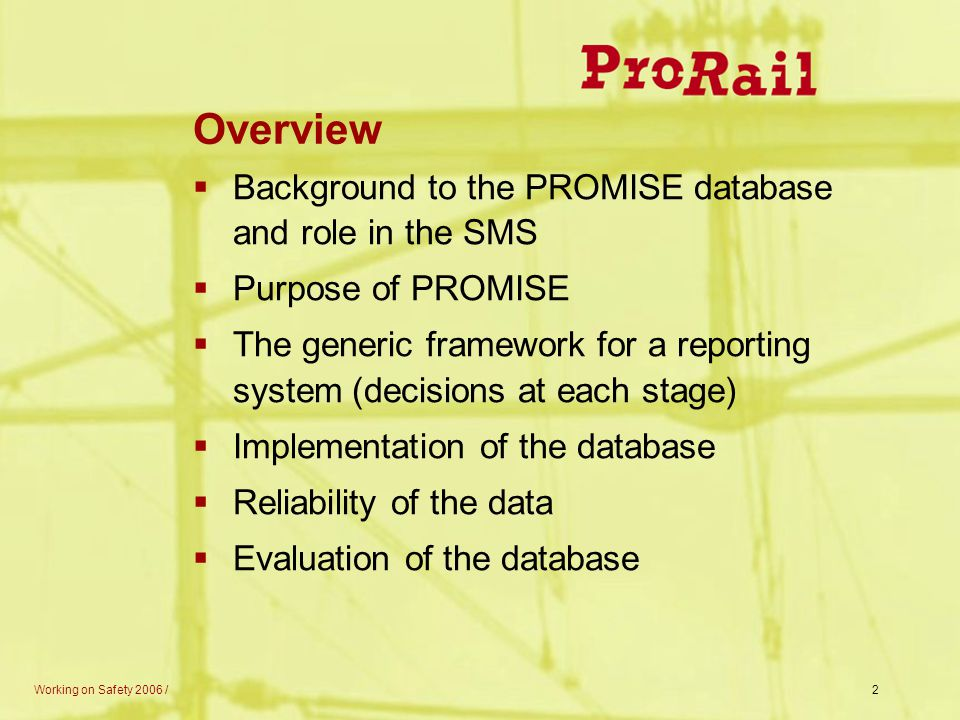 Overview Background to the PROMISE database and role in the SMS