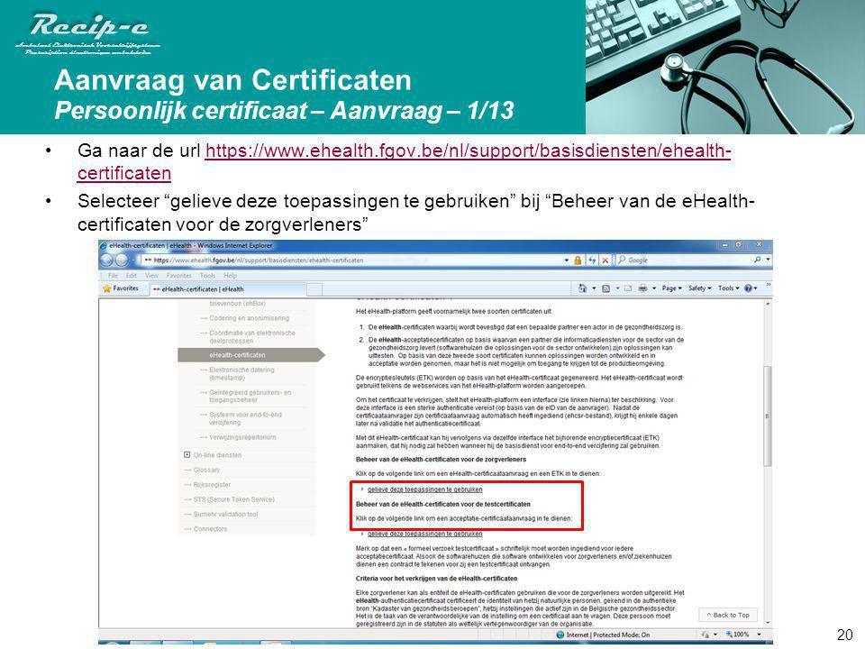 Aanvraag van Certificaten Persoonlijk certificaat – Aanvraag – 1/13