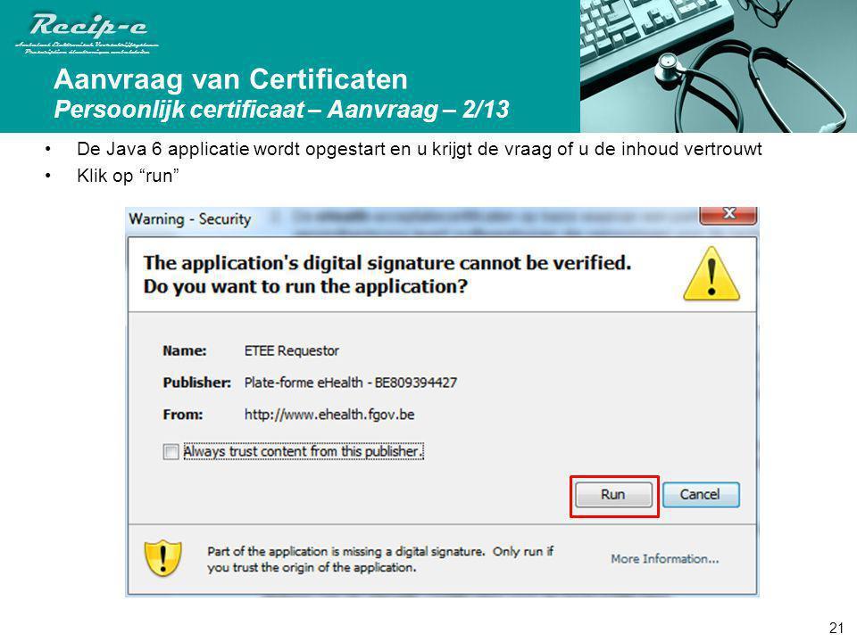 Aanvraag van Certificaten Persoonlijk certificaat – Aanvraag – 2/13