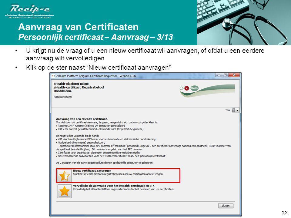 Aanvraag van Certificaten Persoonlijk certificaat – Aanvraag – 3/13