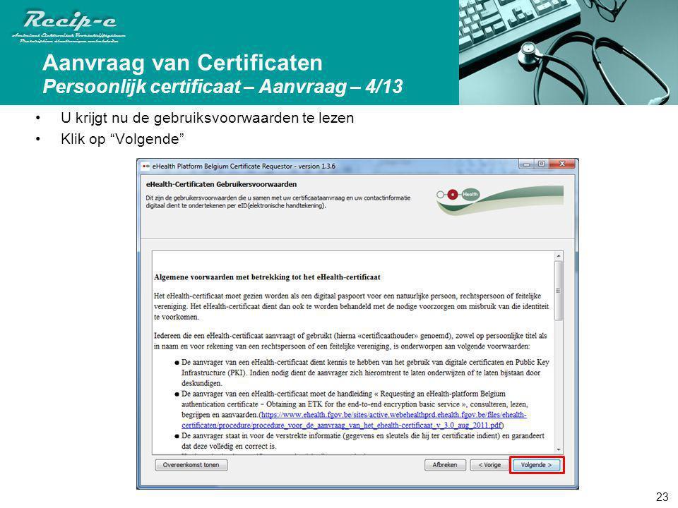 Aanvraag van Certificaten Persoonlijk certificaat – Aanvraag – 4/13
