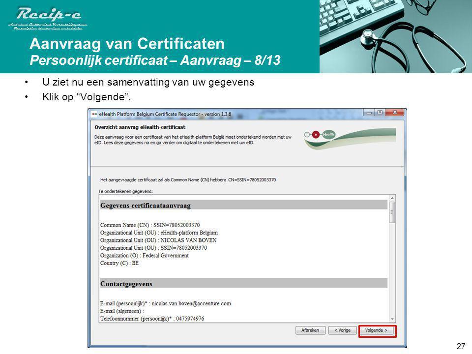 Aanvraag van Certificaten Persoonlijk certificaat – Aanvraag – 8/13