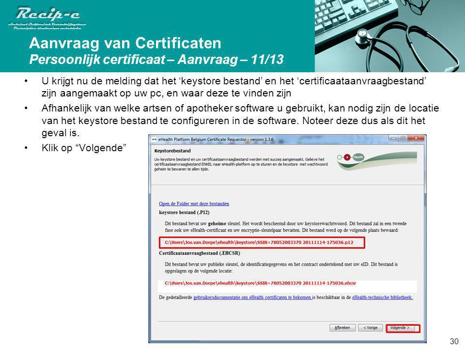 Aanvraag van Certificaten Persoonlijk certificaat – Aanvraag – 11/13