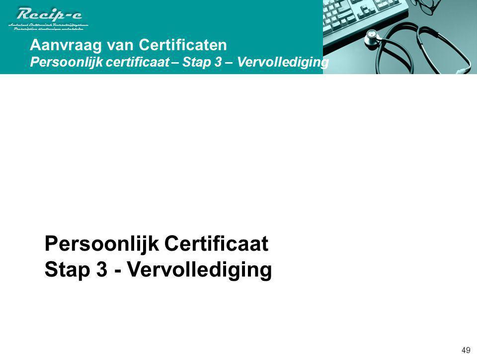 Persoonlijk Certificaat Stap 3 - Vervollediging