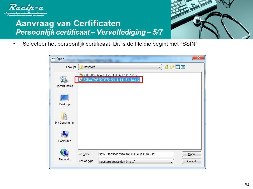 Aanvraag van Certificaten Persoonlijk certificaat – Vervollediging – 5/7