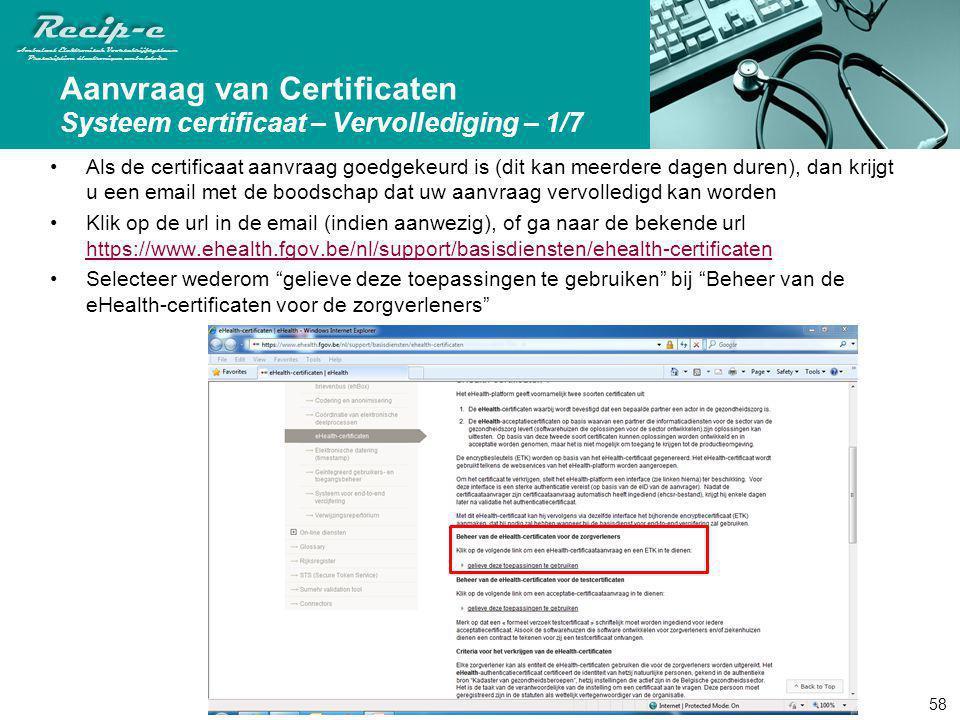 Aanvraag van Certificaten Systeem certificaat – Vervollediging – 1/7