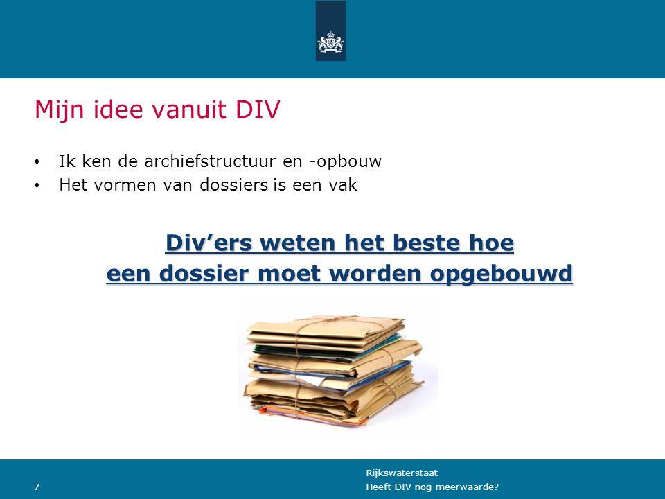 Div'ers weten het beste hoe een dossier moet worden opgebouwd