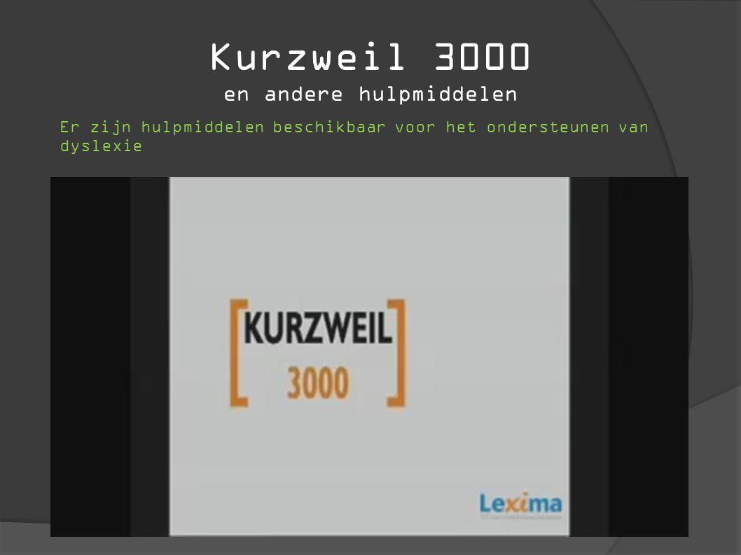 Kurzweil 3000 en andere hulpmiddelen