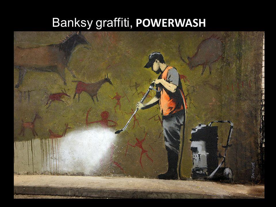 Banksy graffiti, POWERWASH
