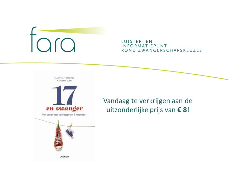 Vandaag te verkrijgen aan de uitzonderlijke prijs van € 8!