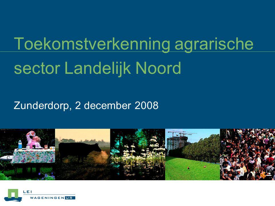 Toekomstverkenning agrarische sector Landelijk Noord
