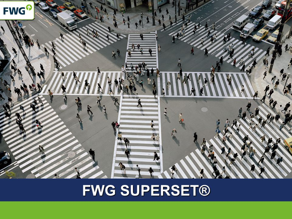 FWG SUPERSET®