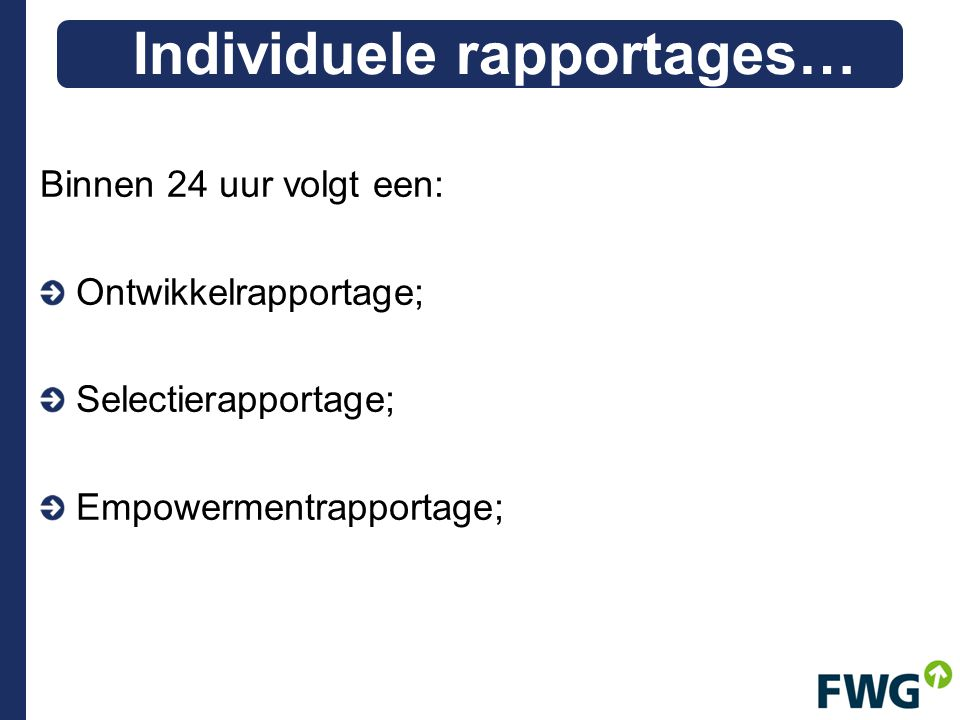 Individuele rapportages…