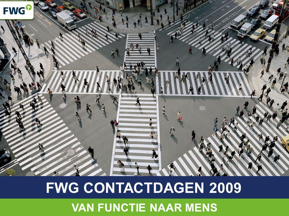 FWG CONTACTDAGEN 2009 VAN FUNCTIE NAAR MENS