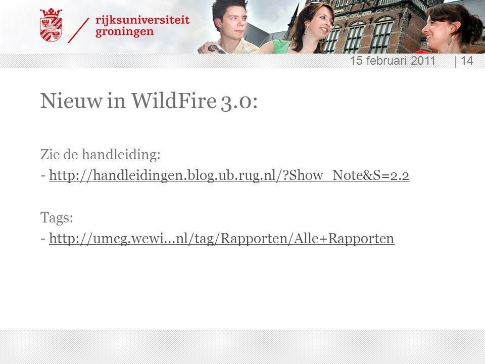 Nieuw in WildFire 3.0: Zie de handleiding: