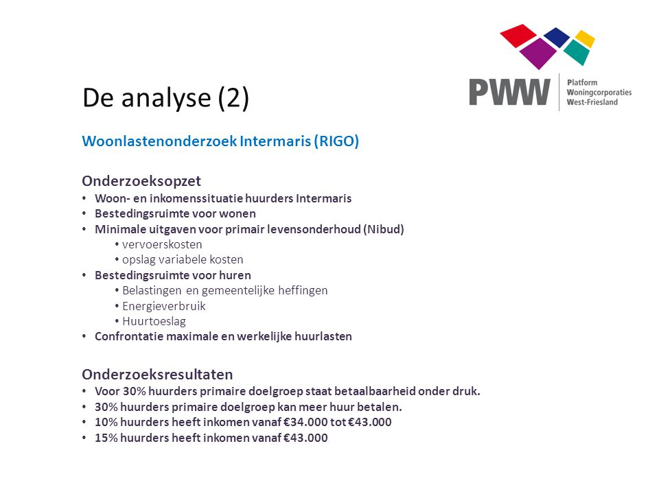 De analyse (2) Woonlastenonderzoek Intermaris (RIGO) Onderzoeksopzet