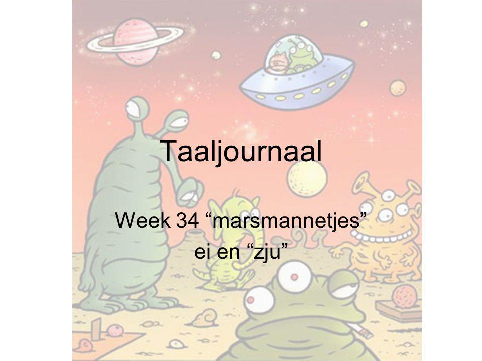 Week 34 marsmannetjes ei en zju