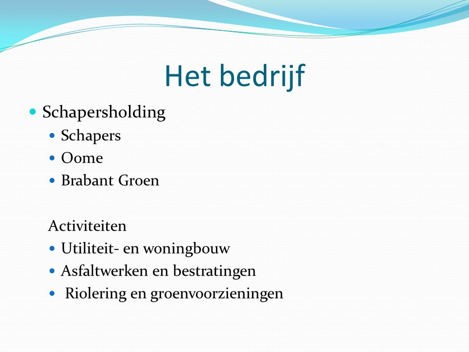 Het bedrijf Schapersholding Schapers Oome Brabant Groen Activiteiten