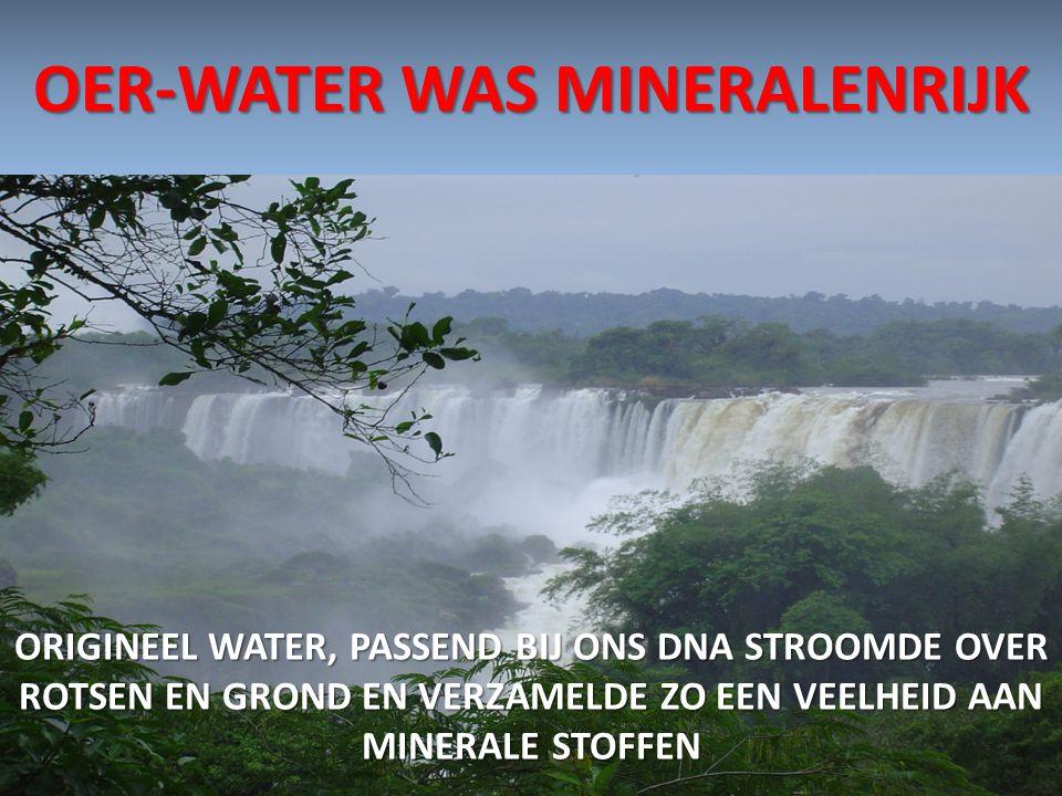 OER-WATER WAS MINERALENRIJK