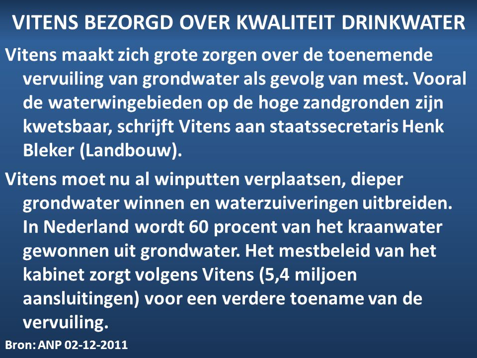 Vitens bezorgd over kwaliteit drinkwater