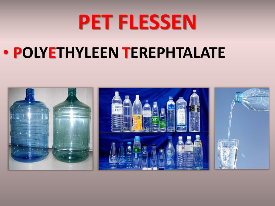 PET FLESSEN POLYETHYLEEN TEREPHTALATE