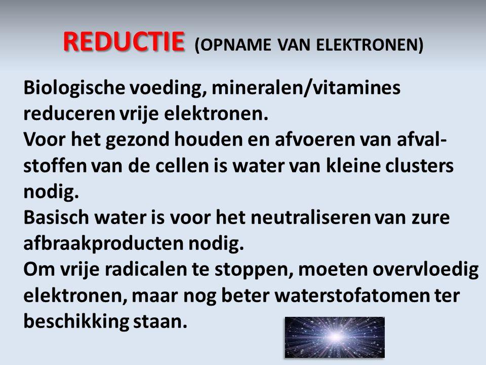 REDUCTIE (OPNAME VAN ELEKTRONEN)