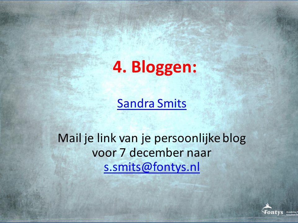 4. Bloggen: Sandra Smits.