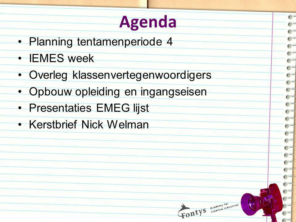 Agenda Planning tentamenperiode 4 IEMES week