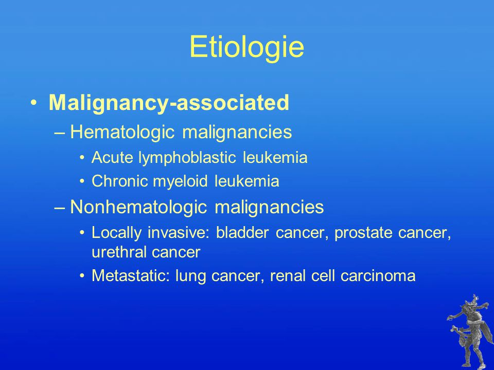 Etiologie Malignancy-associated Hematologic malignancies