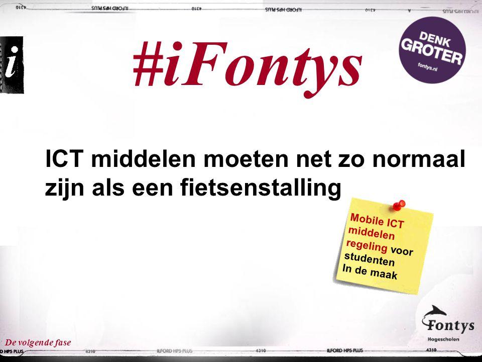 #iFontys ICT middelen moeten net zo normaal