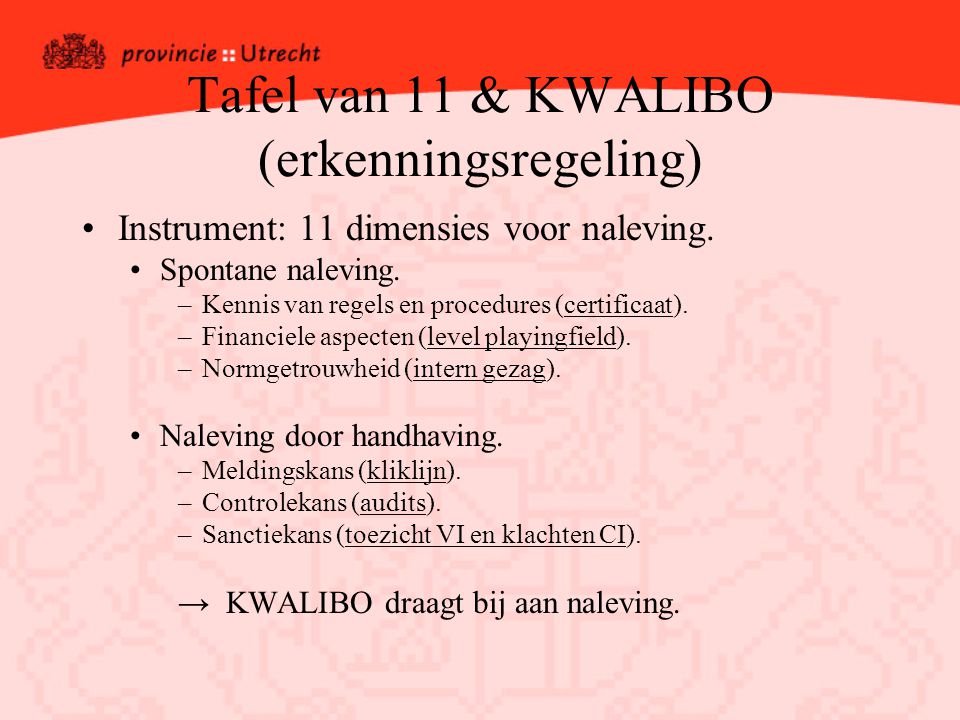 Tafel van 11 & KWALIBO (erkenningsregeling)