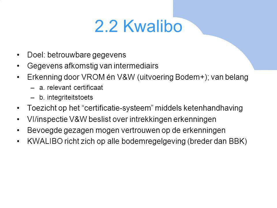 2.2 Kwalibo Doel: betrouwbare gegevens