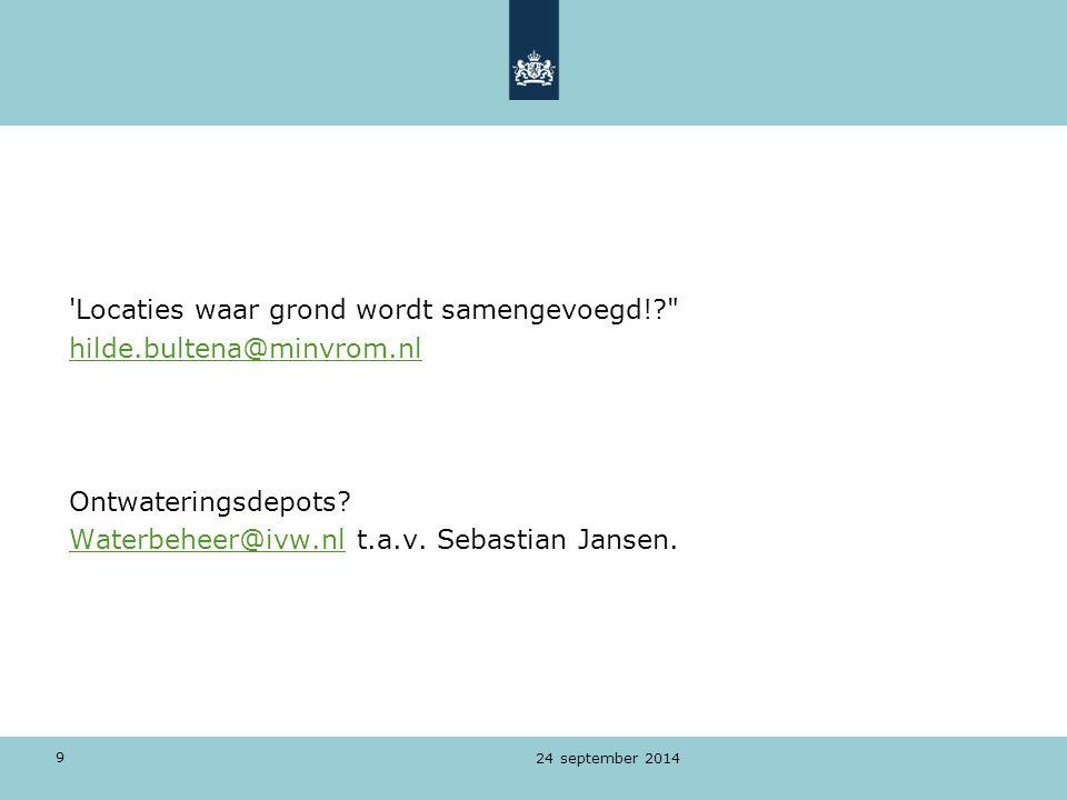 Locaties waar grond wordt samengevoegd! hilde.bultena@minvrom.nl