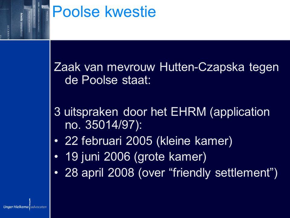 Poolse kwestie Zaak van mevrouw Hutten-Czapska tegen de Poolse staat: