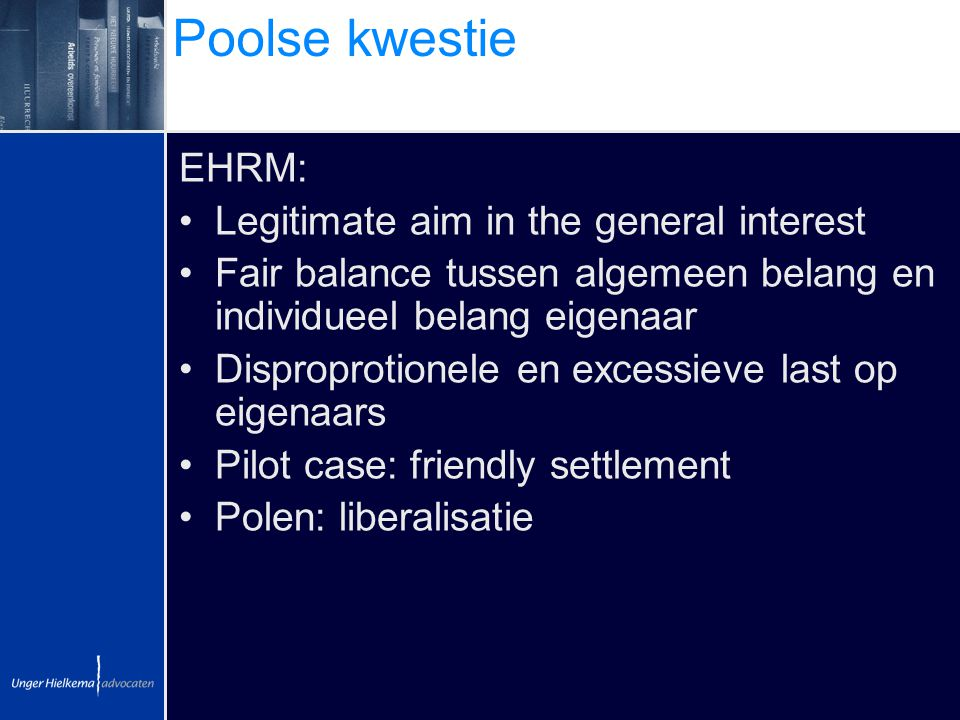 Poolse kwestie EHRM: Legitimate aim in the general interest