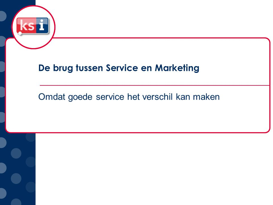 De brug tussen Service en Marketing