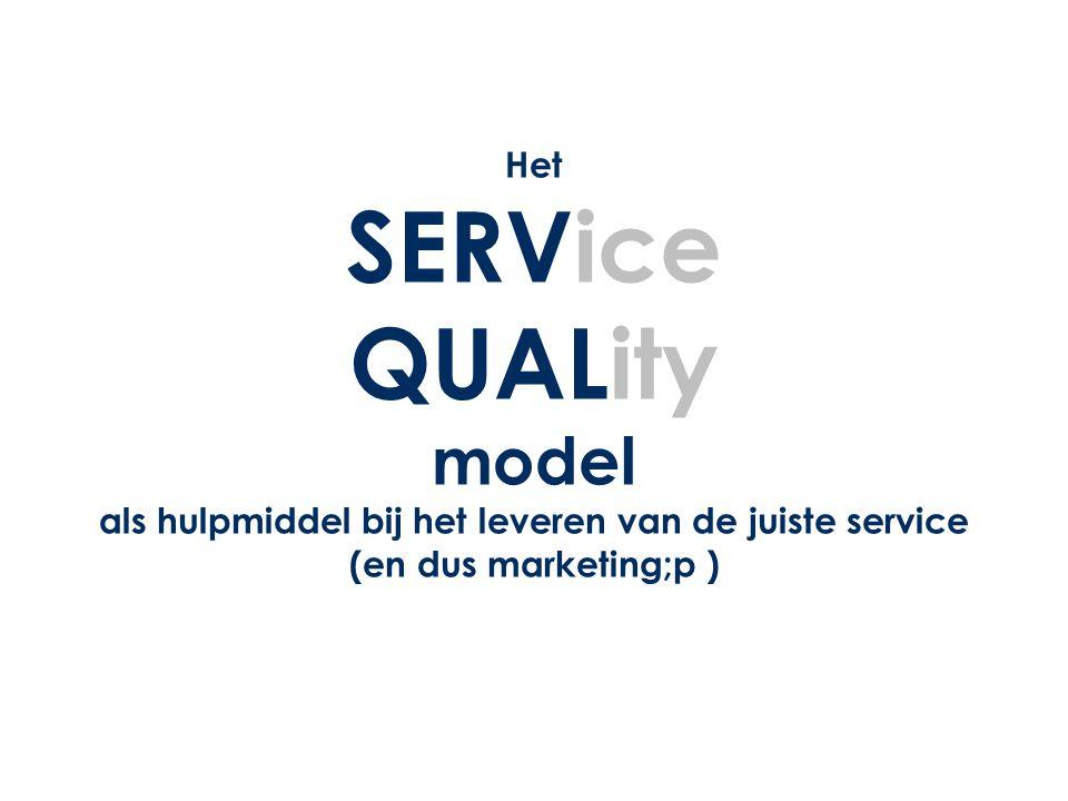 Het SERVice QUALity model als hulpmiddel bij het leveren van de juiste service (en dus marketing;p )