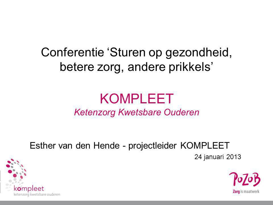 Esther van den Hende - projectleider KOMPLEET 24 januari 2013
