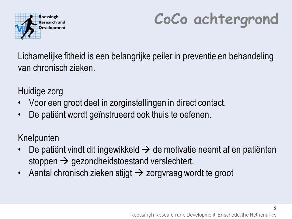 CoCo achtergrond Lichamelijke fitheid is een belangrijke peiler in preventie en behandeling. van chronisch zieken.