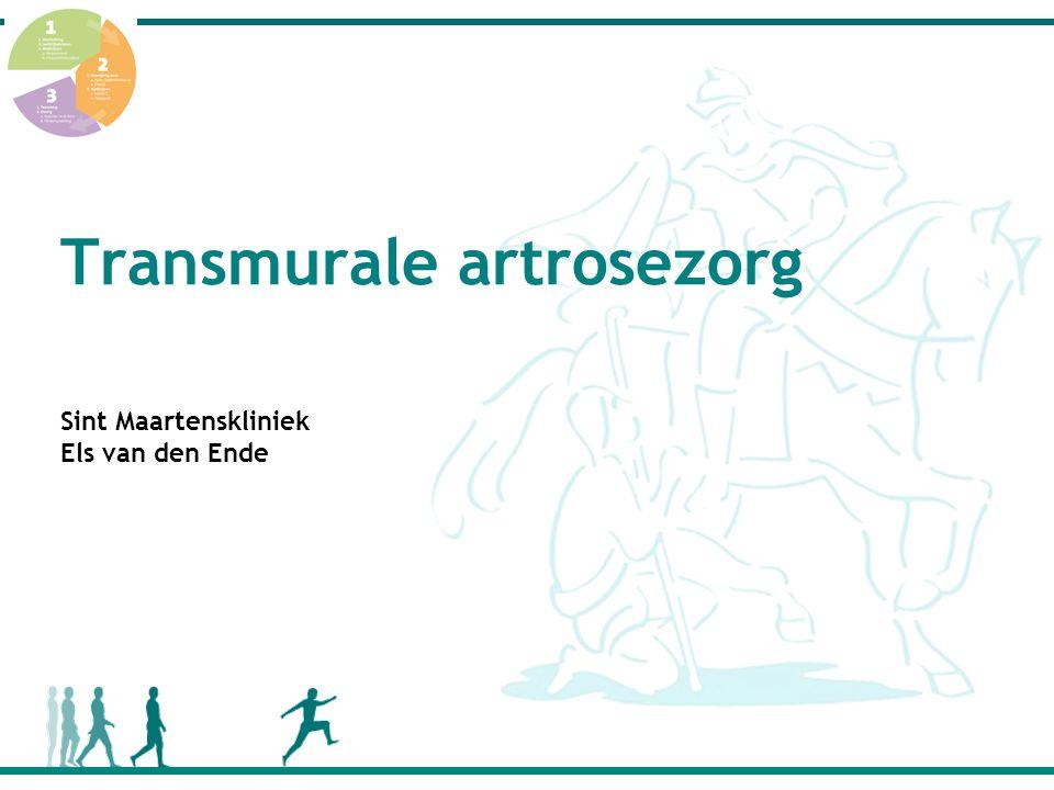Transmurale artrosezorg Sint Maartenskliniek Els van den Ende