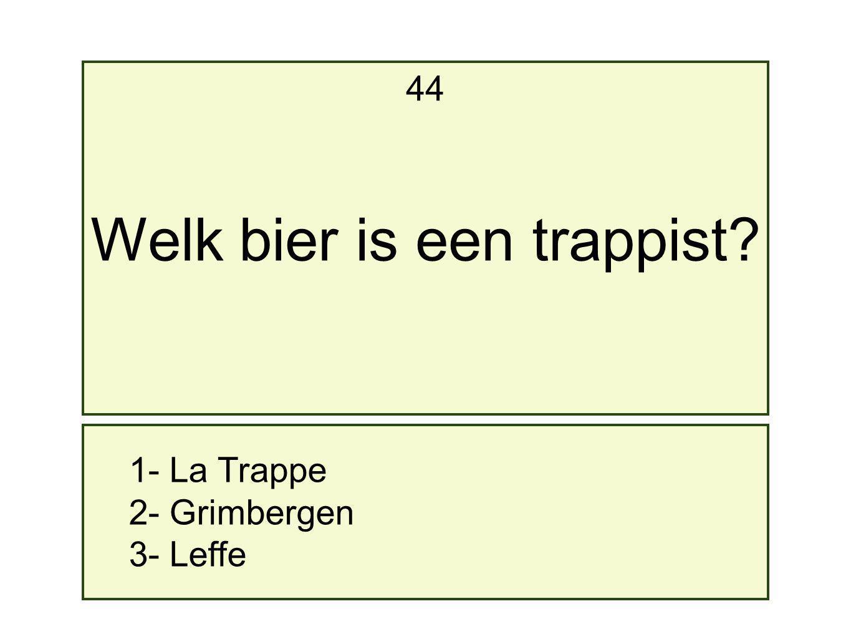 Welk bier is een trappist