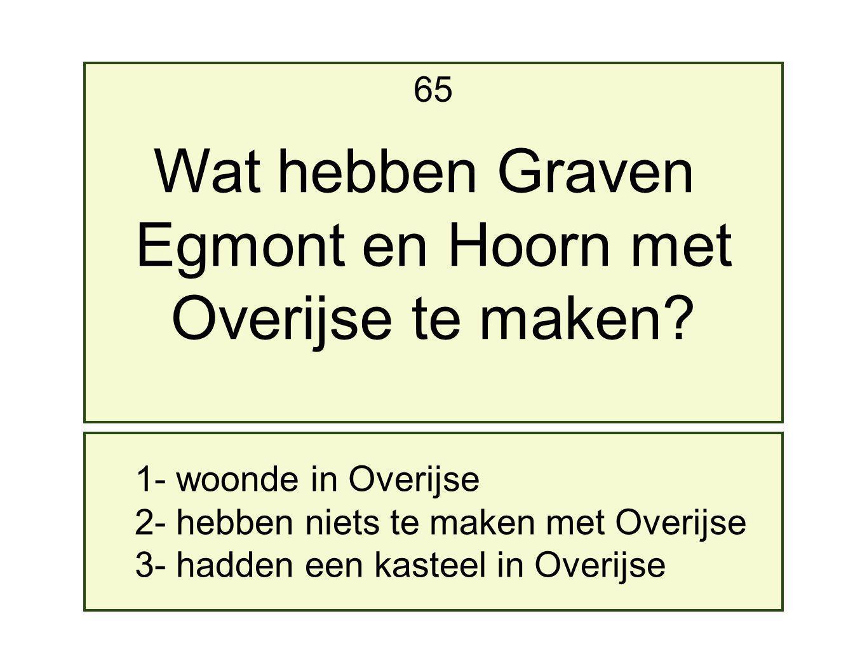 Wat hebben Graven Egmont en Hoorn met Overijse te maken 65