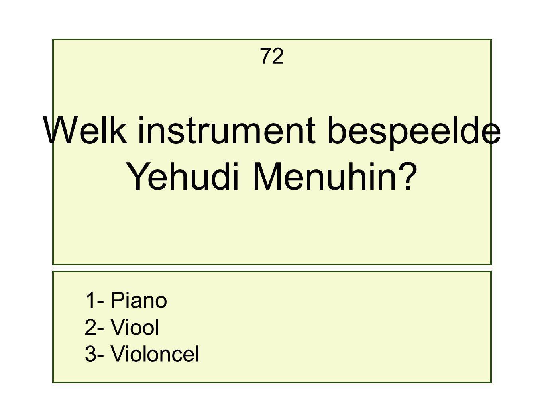 Welk instrument bespeelde