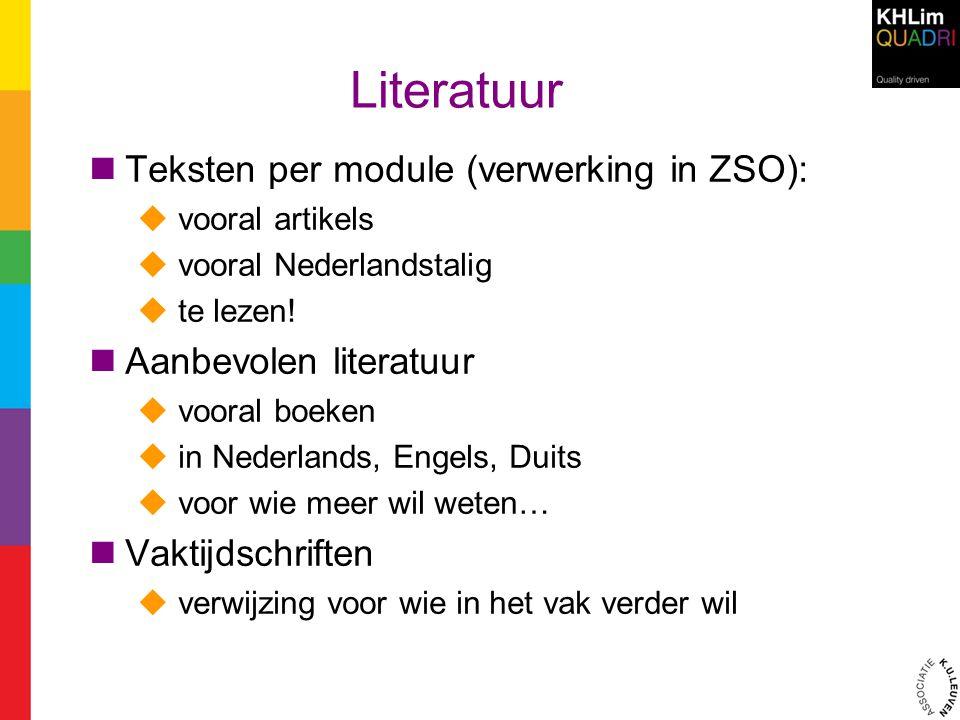 Literatuur Teksten per module (verwerking in ZSO):