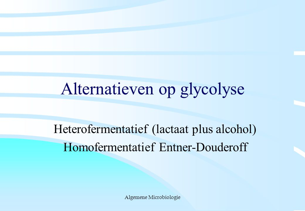 Alternatieven op glycolyse