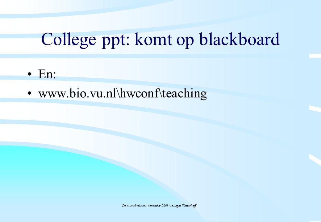 College ppt: komt op blackboard