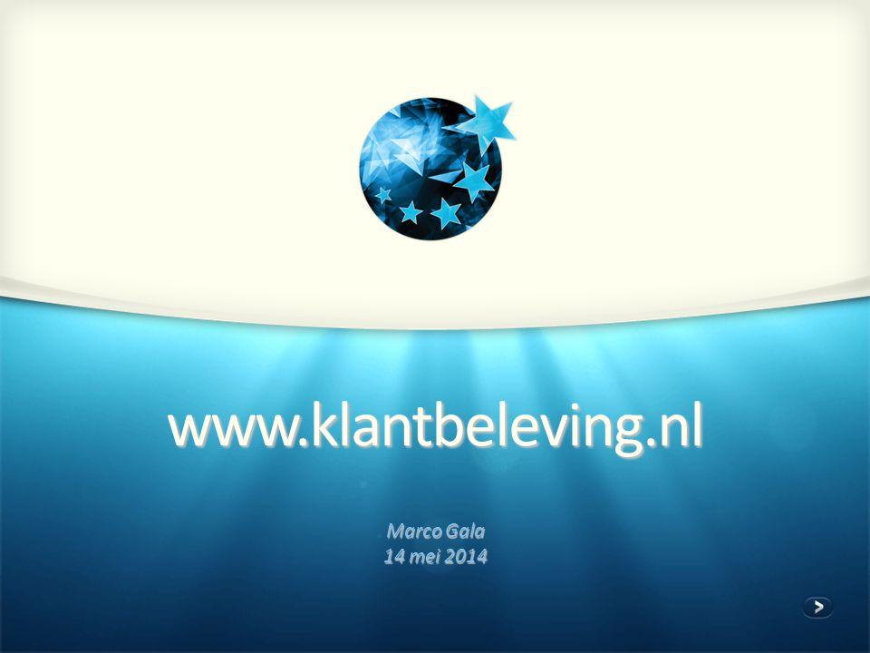 www.klantbeleving.nl Marco Gala 14 mei 2014