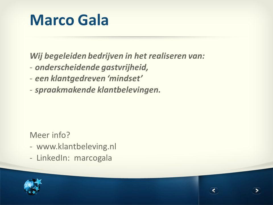 Marco Gala Wij begeleiden bedrijven in het realiseren van:
