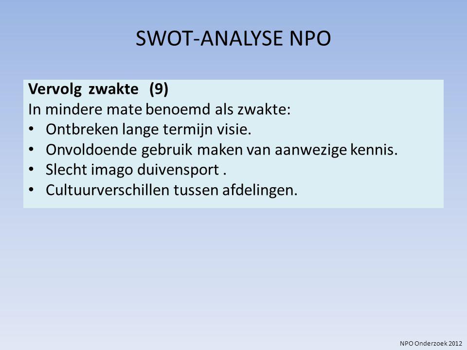SWOT-ANALYSE NPO Vervolg zwakte (9)