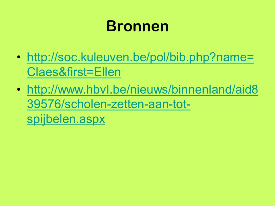 Bronnen http://soc.kuleuven.be/pol/bib.php name=Claes&first=Ellen